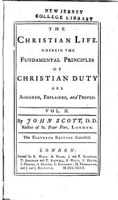 The Christian Life: From Its Beginning to Its Consummation in Glory, Volume 2