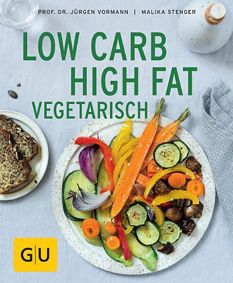 Low Carb High Fat vegetarisch PDF