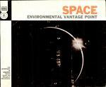 Space: Environmental Vantage Point
