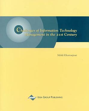 Challenges of Information Technology Management in the 21st Century PDF