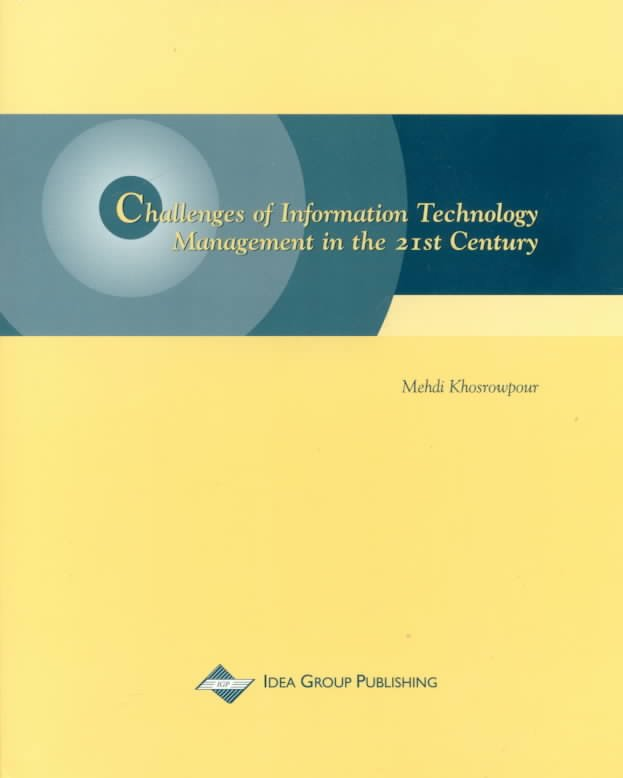 Challenges of Information Technology Management in the 21st Century