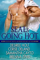 SEALs Going Hot: Books 1-4