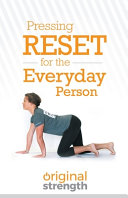 Pressing Reset for the Everyday Person