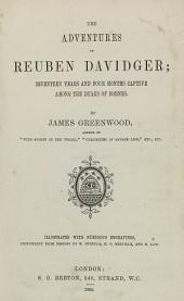 The Adventures of Reuben Davidger: Seventeen Years and Four Months Captive Among the Dyaks of Borneo