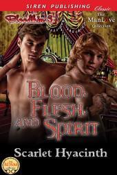 Blood, Flesh, and Spirit [Bloodkin 3] (Siren Publishing Classic ManLove)