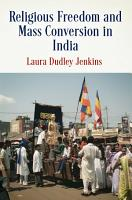Religious Freedom and Mass Conversion in India PDF