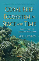 Coral Reef Ecosystem in Space and Time PDF