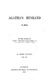 Agatha's Husband: A Novel, Volume 3