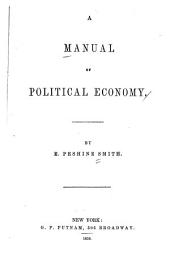 A manual of political economy: Volume 20