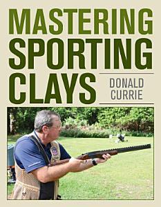 Mastering Sporting Clays PDF