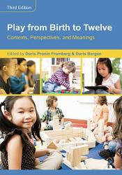 Play from Birth to Twelve