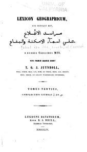 Lexicon geographicum: cui titulus est : Marāṣid al-iṭṭilā' ʻalā asmā' al-amkinah wa al-biqā, المجلد 3