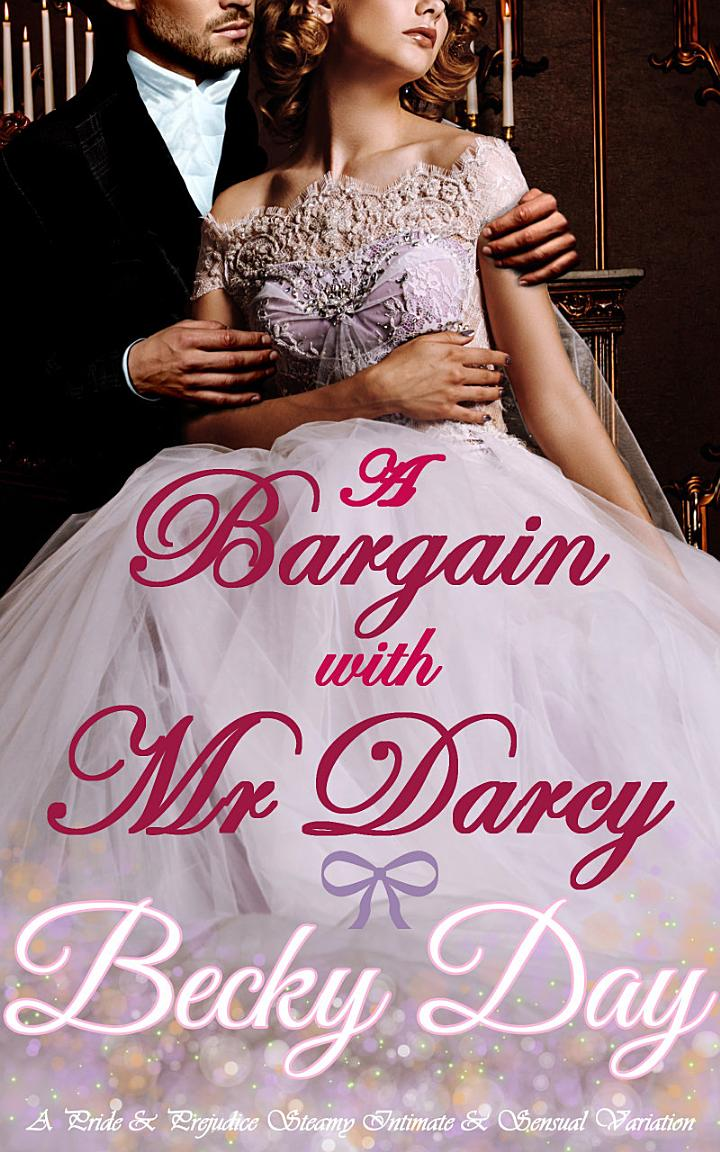 A Bargain with Mr Darcy