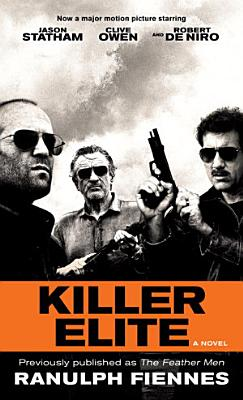 Killer Elite  previously published as The Feather Men  PDF