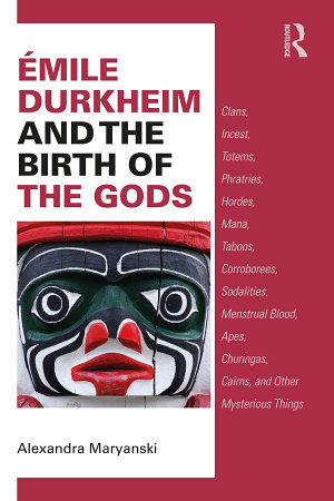 mile Durkheim and the Birth of the Gods PDF