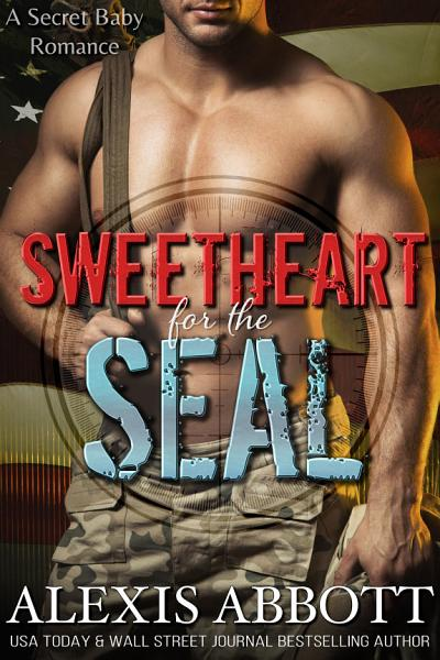 Download Sweetheart for the SEAL Book