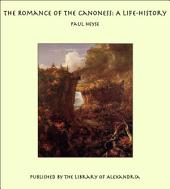The Romance of the Canoness: A Life-History