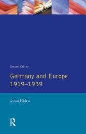 Germany and Europe 1919-1939: Edition 2