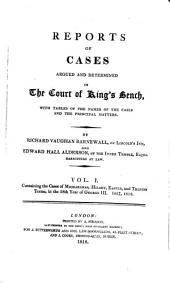 Reports of Cases Argued and Determined in the Court of King's Bench: With Tables of the Names of the Cases and the Principal Matters, Volume 2