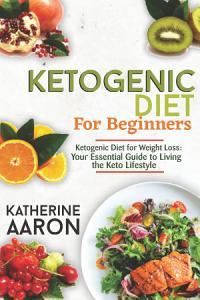 Ketogenic Diet for Beginners Book