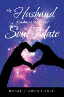 My Husband Introduced Me to My Soul Mate PDF