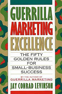 Guerrilla Marketing Excellence