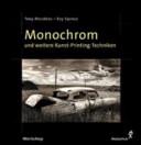Monochrom und weitere Kunst Printing Techniken PDF