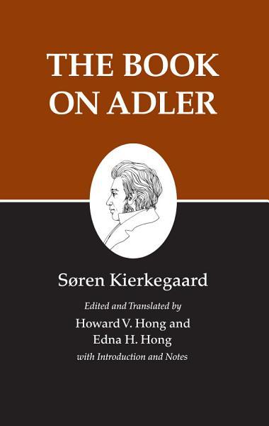 Kierkegaard S Writings Xxiv Volume 24