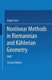Nonlinear Methods in Riemannian and Kählerian Geometry: Delivered at the German Mathematical Society Seminar in Düsseldorf in June, 1986, Edition 2
