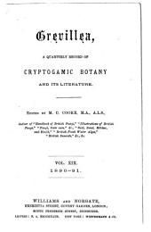 Grevillea: A Quarterly Record of Cryptogamic Botany and Its Literature, Volumes 19-20