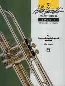 The Allen Vizzutti Trumpet Method: Technical studies