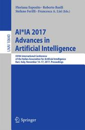 AI*IA 2017 Advances in Artificial Intelligence: XVIth International Conference of the Italian Association for Artificial Intelligence, Bari, Italy, November 14-17, 2017, Proceedings