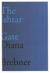 Ishtar Gate: Last and Selected Poems