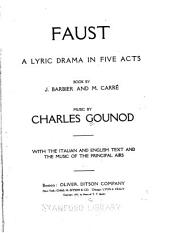 Faust: A Lyric Drama in Five Acts
