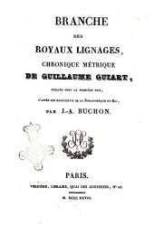 Collection des Chroniques Nationales Francaises Tome VII  Branche des Royaux Lignages Chronique de Saint-Magloire