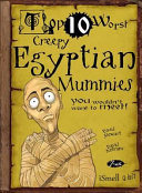 Top 10 Worst Creepy Egyptian Mummies You Wouldn t Want to Meet  PDF