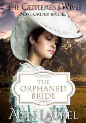 The Orphaned Bride: Mail Order Brides