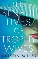 The Sinful Lives of Trophy Wives PDF