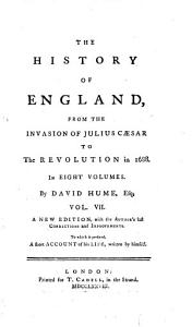 The History of England  from the Invasion of Julius C  sar to the Revolution in 1688  In Eight Volumes  By David Hume  Esq  Vol  1    8   PDF