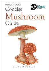 Concise Mushroom Guide
