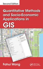Quantitative Methods and Socio-Economic Applications in GIS, Second Edition: Edition 2