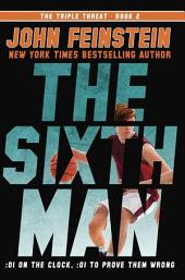The Sixth Man (The Triple Threat, 2)