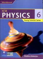 Young Scientist Series ICSE Physics Work Book 6 PDF