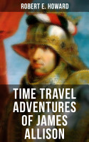 TIME TRAVEL ADVENTURES OF JAMES ALLISON PDF
