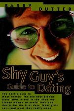 The Shy Guy's Guide to Dating