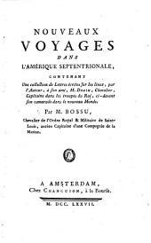 Nouveaux voyages dans l'Amerique septentrionale contenant une collection de lettres ecrites sur les lieux a M. Douin