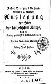 Jakob Benignus Bossuet, Bischofs zu Meaux, Auslegung der Lehre der katholischen Kirche, über die streitig gemachten Glaubenslehren