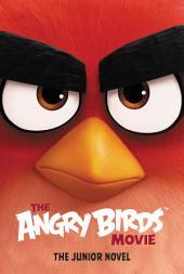 The Angry Birds Movie: The Junior Novel