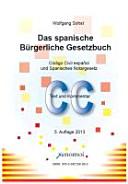 Das Spanische B  rgerliche Gesetzbuch PDF