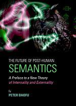 The Future of Post-Human Semantics